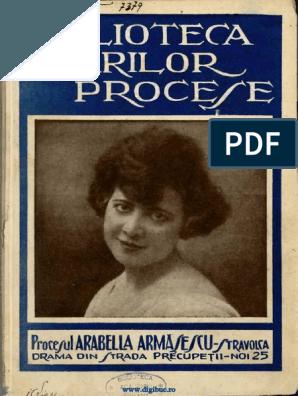 Arabella își împușcă amantul în camera închiriată din București, o scapă soțul de care de abia divorțase, care moare și el ucis de alt amant