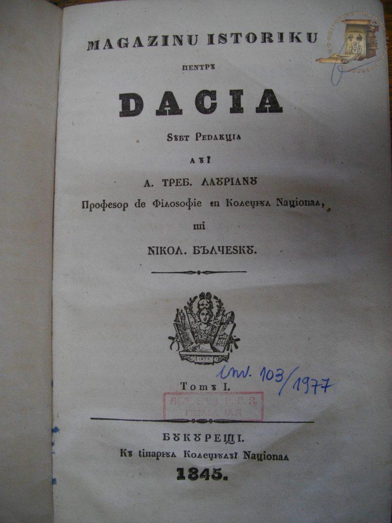 A fost prima revistă de istorie apărută la București: O naţie fără istorie este un popor barbar